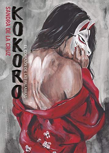 Kokoro: El corazón de las palabras (Bridge) por Sandra de la Cruz