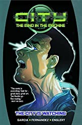 City: The Mind in the Machine Volume 1 (City the Mind in the Machine Tp) by Eric Garcia (2014-10-21)