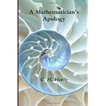A Mathematician's Apology by G. H. Hardy (2011-10-05)