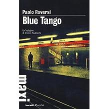 Blue tango. Un'indagine di Enrico Radeschi