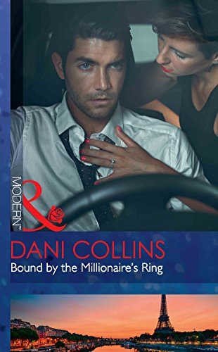Bound By The Millionaire's Ring (The Sauveterre Siblings, Book 3)