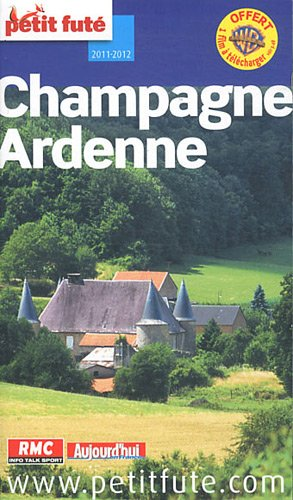Petit Futé Champagne-Ardenne par Jean-Paul Labourdette, Dominique Auzias, Collectif