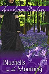 [(Bluebells in the Mourning)] [By (author) Karalynne Mackrory ] published on (September, 2013)
