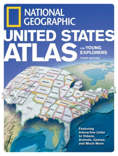 National Geographic United States Atlas for Young Explorers, Third Edition (State Atlas)