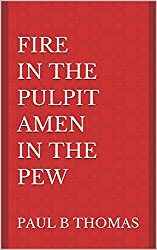 Fire In The Pulpit Amen in The Pew