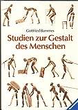 Studien zur Gestalt des Menschen: eine Zeichenschule zur Künstleranatomie mit Arbeiten von Laienkünstlern, Kunstpädagogen und Kunststudenten