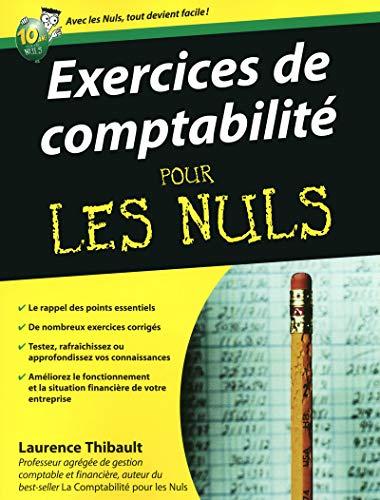 Exercices de comptabilité pour les Nuls par Laurence THIBAULT