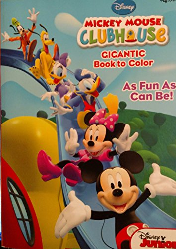 Mickey Mouse Clubhouse Gigantic Book to Color (Mickey Mouse In Color)