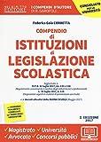 Compendio di istituzioni di legislazione scolastica. Con Contenuto digitale per download e accesso on line
