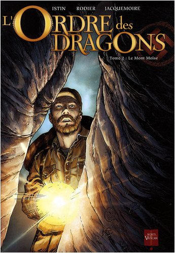 L'Ordre des dragons, Tome 2 : Le Mont Moïse