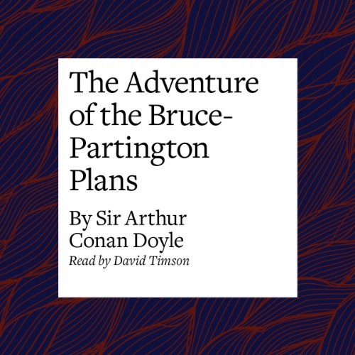 The Adventure of the Bruce-Partington Plans  Audiolibri