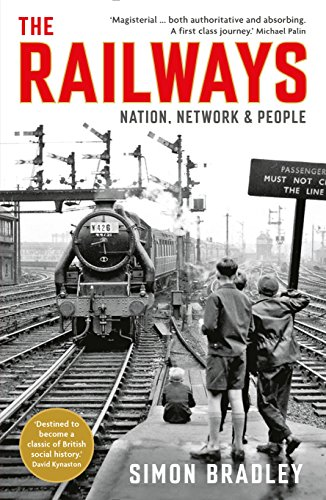 The Railways. Nation Network And People