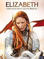 Elizabeth - Das goldene Königreich hier kaufen