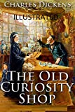 The Old Curiosity Shop Illustrated (English Edition)