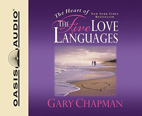The Heart of the Five Love Languages (CD/SPOKEN WORD)