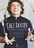 Chez Xavier, Bienvenue à la Semplicità