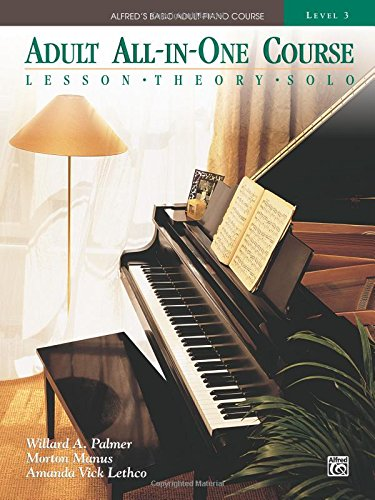 Preisvergleich Produktbild Alfred's Basic Adult All-In-One Course,  Bk 3: Lesson * Theory * Solo,  Comb Bound Book (Alfred's Basic Adult Piano Course)