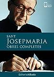 Sant Josepmaria. Obres completes (Catalan Edition)