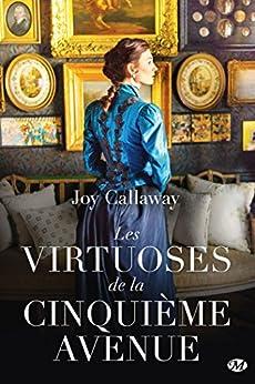 Les Virtuoses de la Cinquième Avenue par [Callaway, Joy]