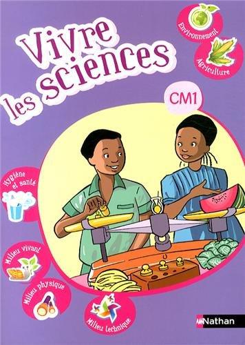 VIVRE LES SCIENCES CM1 ELEVE