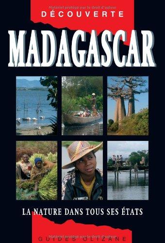 Guide Madagascar - La Nature dans tous ses états par Annick Desmonts, Christian Vaisse