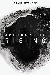 Ametsapolis Rising