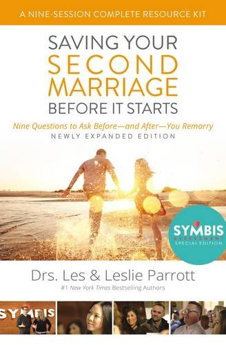 Saving Your Second Marriage Before it Starts Nine-Session Complete Resource Kit: Nine Questions to Ask Before and After You Marry