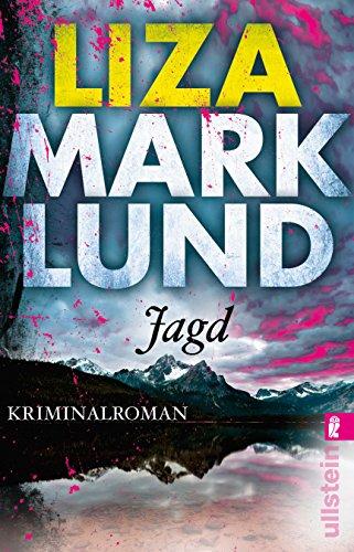 Jagd: Kriminalroman (Ein Annika-Bengtzon-Krimi, Band 10): Alle Infos bei Amazon