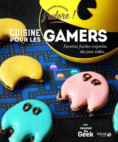 Cuisine pour les Gamers : Recettes faciles inspirées des jeux vidéo...