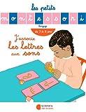 Les Petits Montessori : J'associe les lettres aux sons