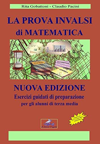 La prova INVALSI di matematica. Esercizi guidati di preparazione per gli alunni di terza media-Fascocolo con le soluzioni ragionate dei quesiti