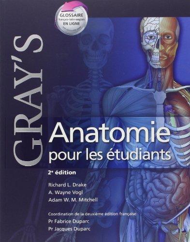 Gray's Anatomie pour les etudiants / Gray's Anatomy for the Students de Richard L. Drake (6 juillet 2010) Broché