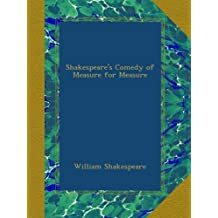 Shakespeare's Comedy of Measure for Measure
