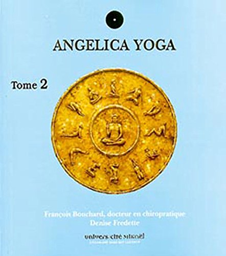Angelica yoga Tome 2