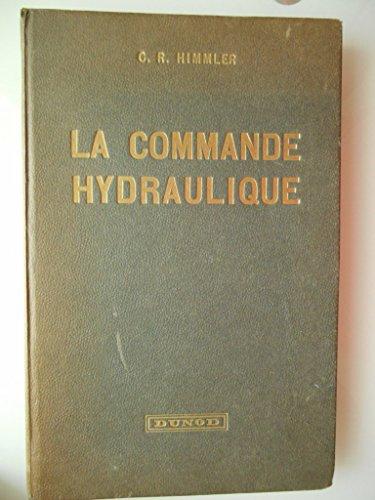 La commande hydraulique