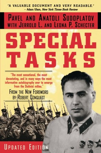 Special Tasks: The Memoirs of an Unwanted Witness - A Soviet Spymaster por Pavel Sudoplatov