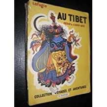 Au Tibet : Couverture, illustrations et photographies de l'auteur (Collection Voyages et aventures)