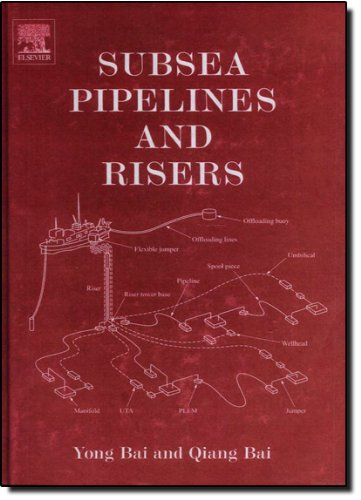 Subsea Pipelines and Risers (Elsevier Ocean Engineering)