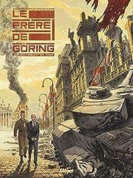 Le frère de Göring, tome 2 : Le chasseur et son ombre par Arnaud le Gouëfflec