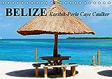 Belize. Karibik-Perle Caye Caulker (Tischkalender 2019 DIN A5 quer): Das kleine Paradies an der Costa Maya (Monatskalender, 14 Seiten ) (CALVENDO Orte) - Elisabeth Stanzer