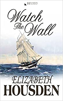 Watch The Wall (The Vectis Trilogy Book 2) by [Housden, Elizabeth]