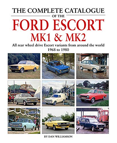 Complete Catalogue of the Ford Escort MK1 & MK2 por Dan Williamson