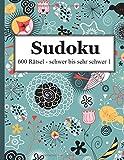 Sudoku - 600 Rätsel schwer bis sehr schwer 1 - David Badger