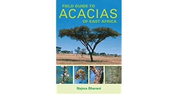Field Guide to Acacias of East Africa