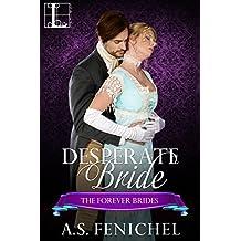 Desperate Bride (Forever Brides)