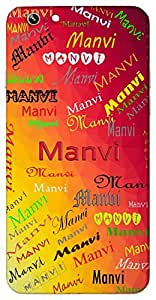 Manvi (Humanly) Name & Sign Printed All over customize & Personalized!! Protective back cover for your Smart Phone : One Plus Three / One Plus 3