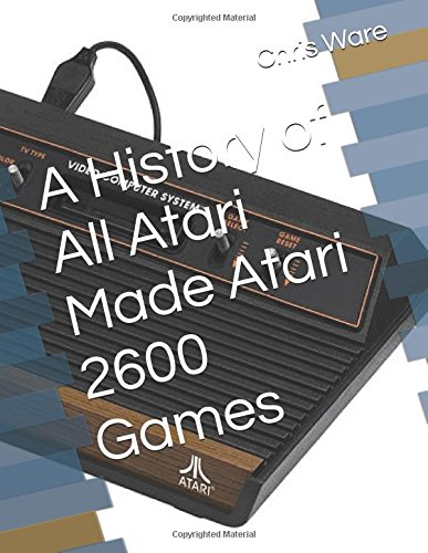 a-history-of-all-atari-made-atari-2600-games