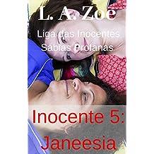 Inocente 5: Janeesia (Portuguese Edition)