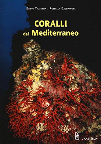 Coralli del Mediterraneo por Rossella Baldacconi