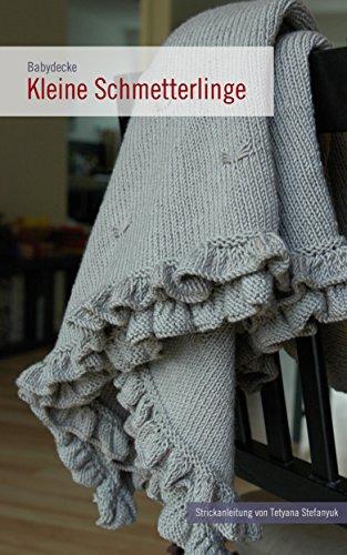 babydecke kleine schmetterlinge strickanleitung die maschen ecke 1 ean. Black Bedroom Furniture Sets. Home Design Ideas